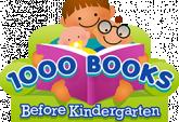 1000 Books Before Kindergarten Starts Jan. 6th!